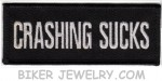 "CRASHING SUCKS  Biker Patch  1 1/2 "" x 4"" FREE SHIPPING - Product Image"