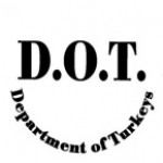 D.O.T. DEPARTMENT OF TURKEYS - Product Image