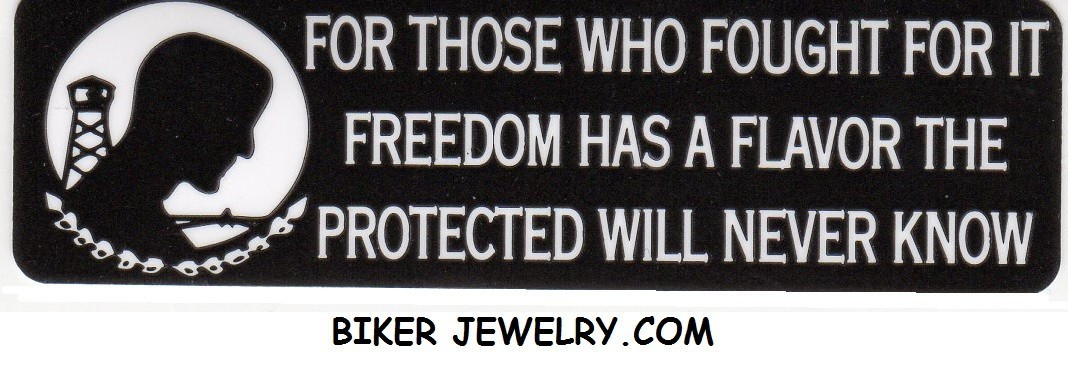 FOR THOSE WHO FOUGHT FOR IT FREEDOM HAS A FLAVOR THE PROTECTED WILL NEVER KNOW - Product Image