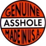 GENUINE ASSHOLE MADE IN U.S.A. - Product Image