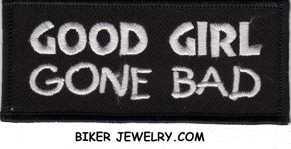 """GOOD GIRL GONE BAD  Biker Patch  1 1/2 """" x 4""""  Two Colors  FREE SHIPPING - Product Image"""