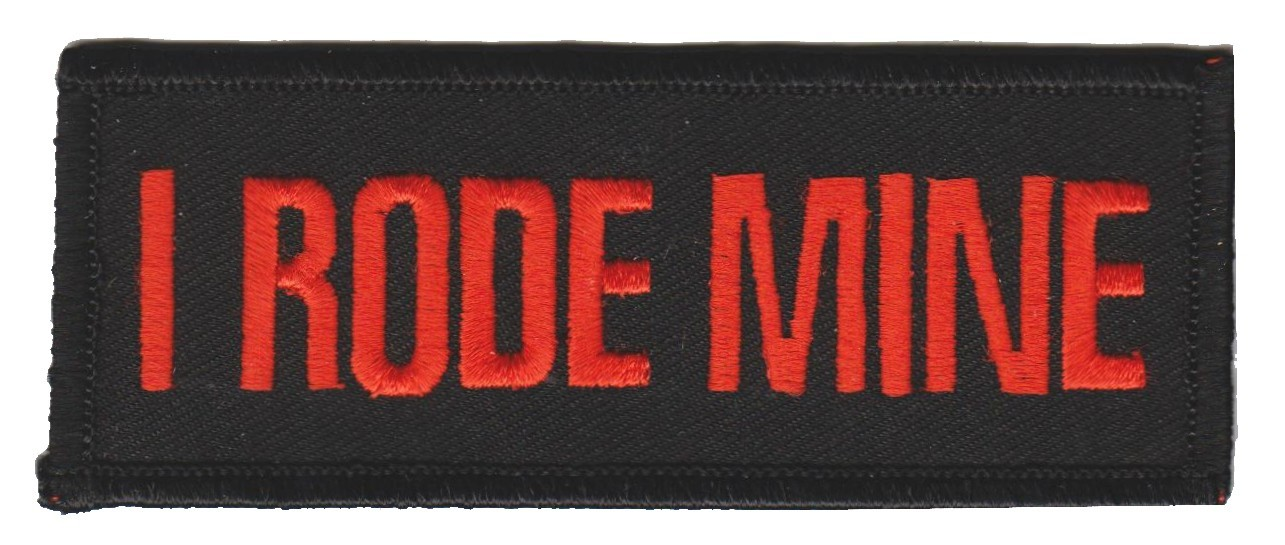 "I Rode MineBiker Patch 4"" x 1 1/4 ""FREE SHIPPING - Product Image"