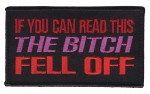 "If You Can Read This The Bitch Fell Off Biker Patch4 1/4 "" x 2 1/4 ""FREE SHIPPING - Product Image"