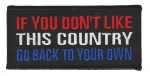 "If You Don't Like This Country Go Back To Your Own Biker Patch4 1/4 "" x 2""FREE SHIPPING - Product Image"