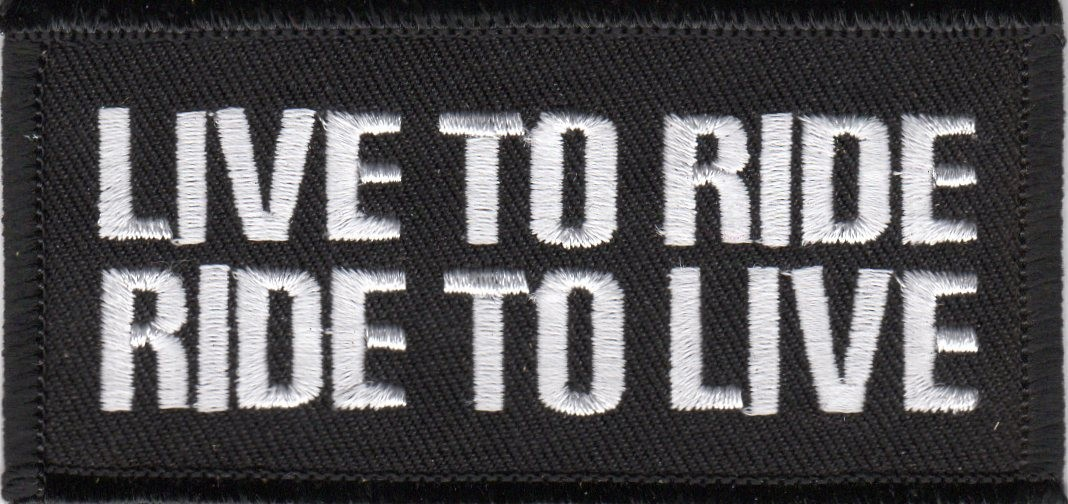"Live To RideRide To LiveBiker Patch1 1/2 "" x 4""FREE SHIPPING - Product Image"