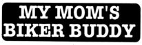 MY MOM'S BIKER BUDDY - Product Image