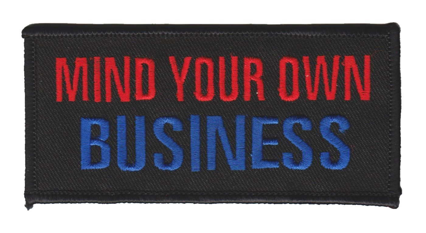 "Mind Your Own BusinessBiker Patch4"" x 2""FREE SHIPPING - Product Image"