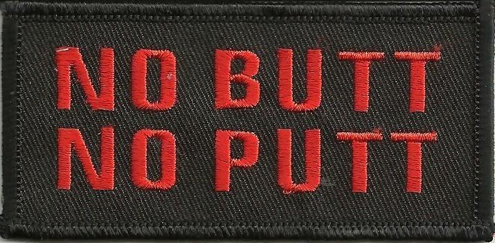 "No Butt No PuttBiker Patch1 1/2 "" x 3 1/2 ""FREE SHIPPING - Product Image"