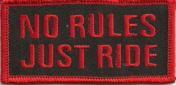 """No Rules Just RideBiker Patch1 1/2 """" x 3 1/2 """"FREE SHIPPING - Product Image"""