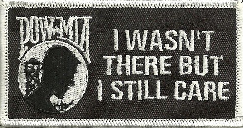 """POW*MIAI WASN'T THERE BUT I STILL CAREMilitary Patch2"""" x 4""""FREE SHIPPING - Product Image"""