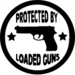 PROTECTED BY LOADED GUNS - Product Image