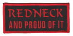 "Redneck And Proud Of It Biker Patch 1 3/4 "" x 4""FREE SHIPPING - Product Image"