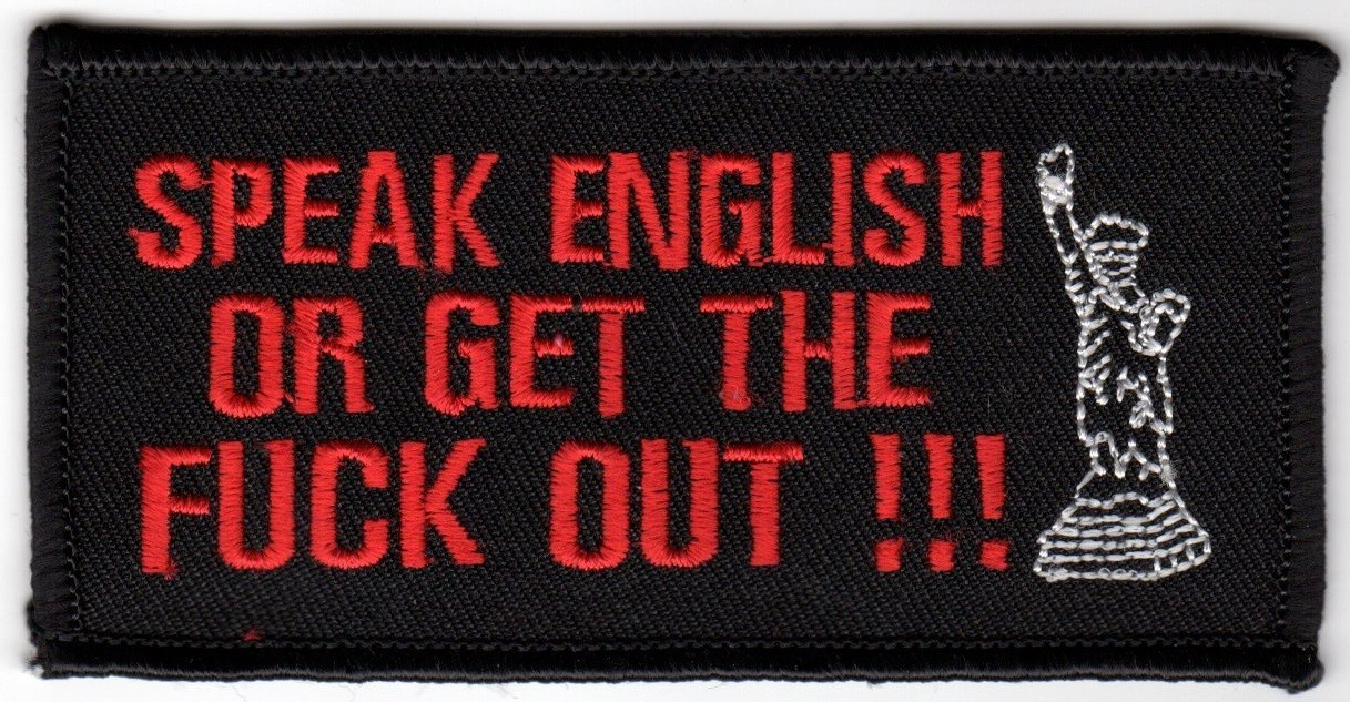 "SPEAK ENGLISH OR GET THE FUCK OUT !!!Motorcycle Biker Patch3 1/4 "" x 1 1/4 ""FREE SHIPPING - Product Image"