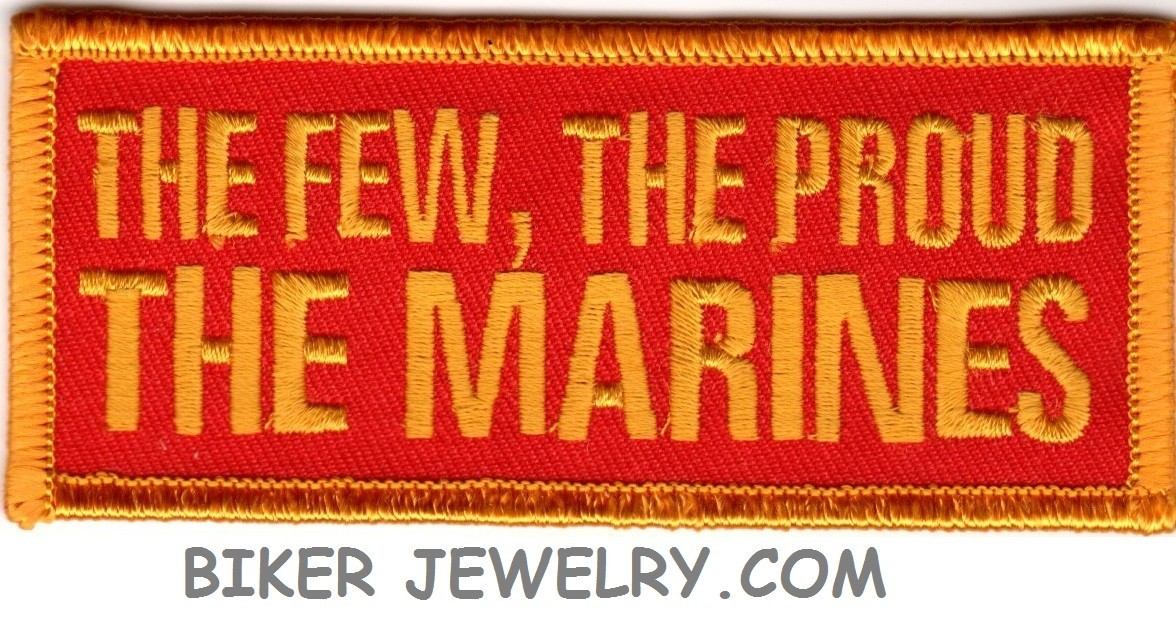 "THE FEW, THE PROUD  THE MARINES  Military Patch  1 1/2 "" x 4""  FREE SHIPPING - Product Image"