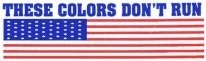 THESE COLORS DON'T RUN (American Flag) - Product Image