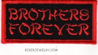 "BROTHERS FOREVER  Motorcycle Biker Patch  1 3/4"" x 4""  FREE SHIPPING - Product Image"