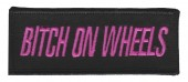 "Bitch On WheelsMotorcycle Patch1 1/2"" x 4""FREE SHIPPING - Product Image"