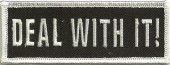 "DEAL WITH IT!Biker Patch1 1/2"" x 4""FREE SHIPPING - Product Image"