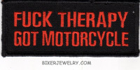 "FUCK THERAPYGOT MOTORCYCLE Motorcycle Biker Patch  1 3/4"" x 4""  FREE SHIPPING - Product Image"