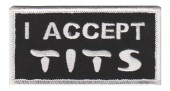 "I Accept Tits Biker Patch3 1/2"" x 1 1/4""FREE SHIPPING - Product Image"