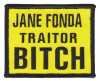 "Jane Fonda Traitor BITCHBiker Patch3 1/2"" x 2 1/2""FREE SHIPPING"