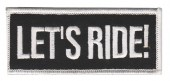 "Let's Ride!Biker Patch1 1/2 "" x 4""FREE SHIPPING - Product Image"