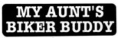 MY AUNT'S BIKER BUDDY - Product Image