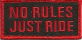 "No Rules Just RideMotorcycle Biker Patch1 1/2"" x 3 1/2""FREE SHIPPING - Product Image"
