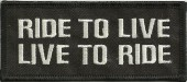 "RIDE TO LIVELIVE TO RIDEBiker Patch2"" x 4""Available in 3 ColorsFREE SHIPPING - Product Image"