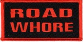 "ROAD WHOREBiker PatchAvailable in 2 Colors3 1/4 "" x 1 1/4 ""FREE SHIPPING - Product Image"