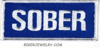 "SOBER Motorcycle Biker Patch  1 1/2 "" x 4"" FREE SHIPPING - Product Image"