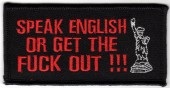 "SPEAK ENGLISH OR GET THE FUCK OUT !!!Motorcycle Biker Patch3 1/4"" x 1 1/4""FREE SHIPPING - Product Image"