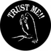 TRUST ME! (VULTURE) - Product Image